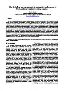 Life Cycle Engineering approach to analyse the performance of biodegradable injection moulding plastics