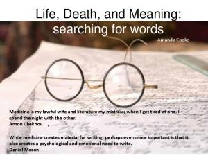 Life, Death, and Meaning: searching for words