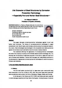 Life Extension of Steel Structures by Corrosion Prevention Technology Especially Port and Harbor Steel Structures