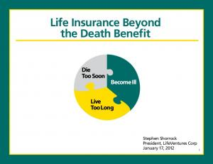 Life Insurance Beyond the Death Benefit