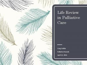 Life Review in Palliative Care