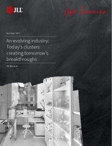 Life Sciences. An evolving industry: Today s clusters creating tomorrow s breakthroughs. New York JLL Research