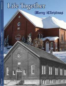 Life Together. Merry Christmas. St. Jacobs Mennonite Church.  Winter 2014