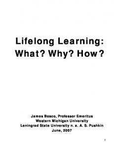 Lifelong Learning: What? Why? How?
