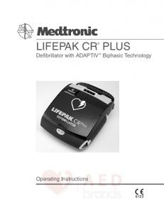 LIFEPAK CR PLUS. Defibrillator with ADAPTIV Biphasic Technology. Operating Instructions
