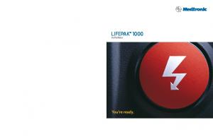 LIFEPAK Defibrillator. You re ready