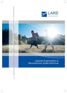 Ligament Augmentation & Reconstruction System Brochure