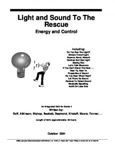 Light and Sound To The Rescue