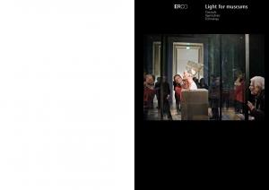 Light for museums. Concepts Applications Technology