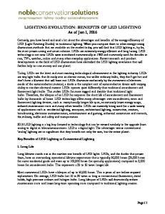 LIGHTING EVOLUTION: BENEFITS OF LED LIGHTING As of Jan 1, 2016