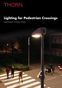 Lighting for Pedestrian Crossings. Identification Visibility Safety