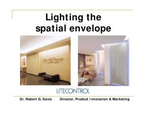 Lighting the spatial envelope
