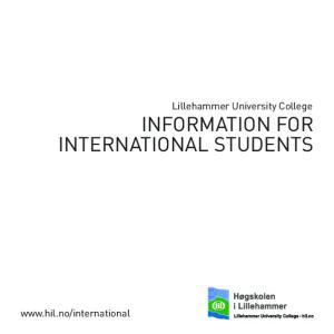 Lillehammer University College INFORMATION FOR INTERNATIONAL STUDENTS