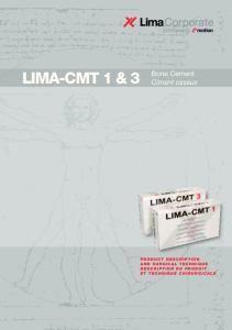LIMA-CMT 1 & 3. Bone Cement Ciment osseux