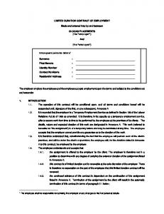 LIMITED DURATION CONTRACT OF EMPLOYMENT. Made and entered into by and between. OLOCAS PLACEMENTS (the employer ) And