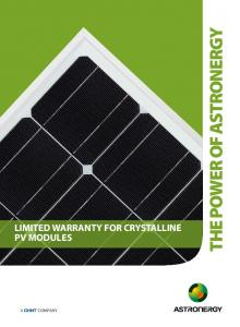 LIMITED WARRANTY FOR CRYSTALLINE PV MODULES THE POWER OF ASTRONERGY