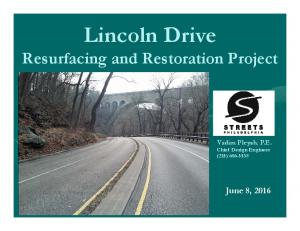 Lincoln Drive Resurfacing and Restoration Project