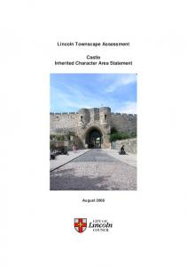 Lincoln Townscape Assessment. Castle Inherited Character Area Statement