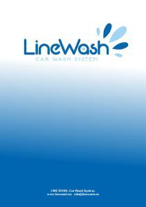 LINE WASH. Car Wash System