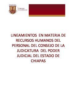 LINEAMIENTOS EN MATERIA DE RECURSOS HUMANOS DEL PERSONAL DEL CONSEJO DE LA JUDICATURA DEL PODER JUDICIAL DEL ESTADO DE CHIAPAS