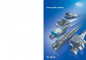 Linear guide systems. Linear and Motion Solutions NL 1001 E