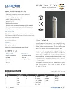 Linear LED Tube FEATURES & SPECIFICATIONS ABOUT LUMENOR BENEFITS OF LED