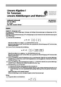 Lineare Algebra I 14. Tutorium Lineare Abbildungen und Matrizen