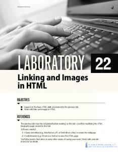 Linking and Images in HTML 241. Expand on the basic HTML skills you learned in the previous lab. Work with links and images in HTML