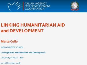 LINKING HUMANITARIAN AID and DEVELOPMENT