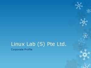 Linux Lab (S) Pte Ltd. Corporate Profile