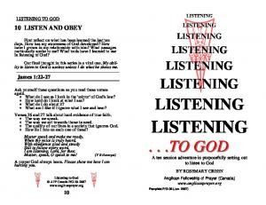 LISTENING...TO GOD LISTENING LISTENING LISTENING LISTENING LISTENING 10 LISTEN AND OBEY LISTENING. James 1:22-27 LISTENING LISTENING TO GOD