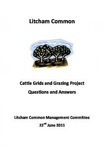 Litcham Common. Cattle Grids and Grazing Project Questions and Answers