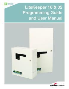 LiteKeeper 16 & 32 Programming Guide and User Manual