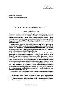 LITERACI POLSCY W TRYBACH POLITYKI*