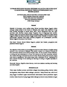 LITERASI PENULISAN BAHASA INGGERIS DALAM KALANGAN PELAJAR LUAR BANDAR: IMPLIKASI TERHADAP PENGAJARAN DAN PEMBELAJARAN