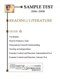 LITERATURE GRADE Vocabulary. Read to Perform a Task. Demonstrate General Understanding. Develop an Interpretation