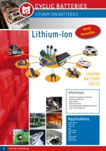 Lithium-Ion CYCLIC BATTERIES. Applications. LITHIUM-ION BATTERIES. LiFePO4 BATTERY CELLS. Only benefits. Advantages. BATTERY SUPPLIES.BE