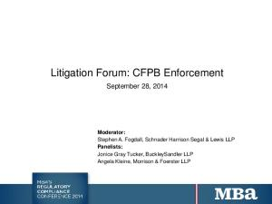 Litigation Forum: CFPB Enforcement