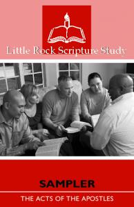 Little Rock Scripture Study SAMPLER. The Acts of the Apostles