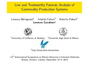 Live and Trustworthy Forensic Analysis of Commodity Production Systems