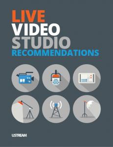 LIVE VIDEO STUDIO RECOMMENDATIONS