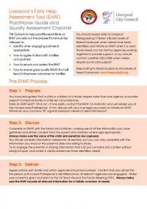Liverpool s Early Help Assessment Tool (EHAT) Practitioner Guide and Quality Assessment Checklist. The EHAT Process. Step 1: Prepare: Step 2: Discuss: