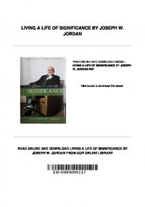 LIVING A LIFE OF SIGNIFICANCE BY JOSEPH W. JORDAN