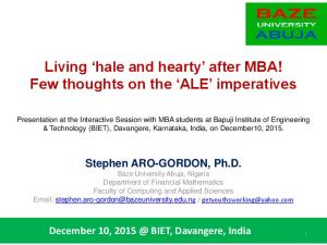 Living hale and hearty after MBA! Few thoughts on the ALE imperatives