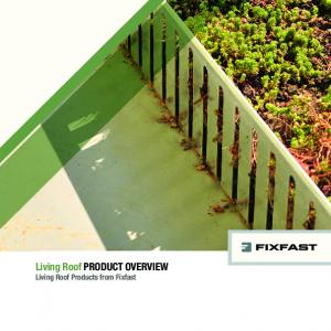 Living Roof PRODUCT OVERVIEW Living Roof Products from Fixfast