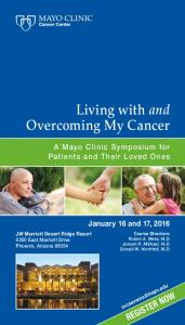 Living with and Overcoming My Cancer