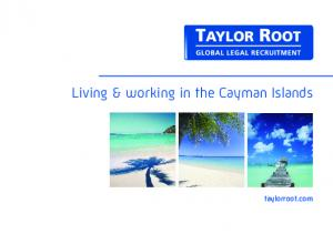 Living & working in the Cayman Islands. taylorroot.com