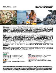 LIVORNO, ITALY. Highlights. Arrive: 0800 Thursday September 29 Onboard: 1800 Friday September 30