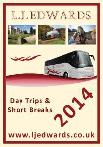 L.J.EDWARDS. Day Trips & Short Breaks