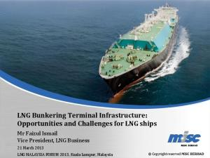 LNG Bunkering Terminal Infrastructure: Opportunities and Challenges for LNG ships